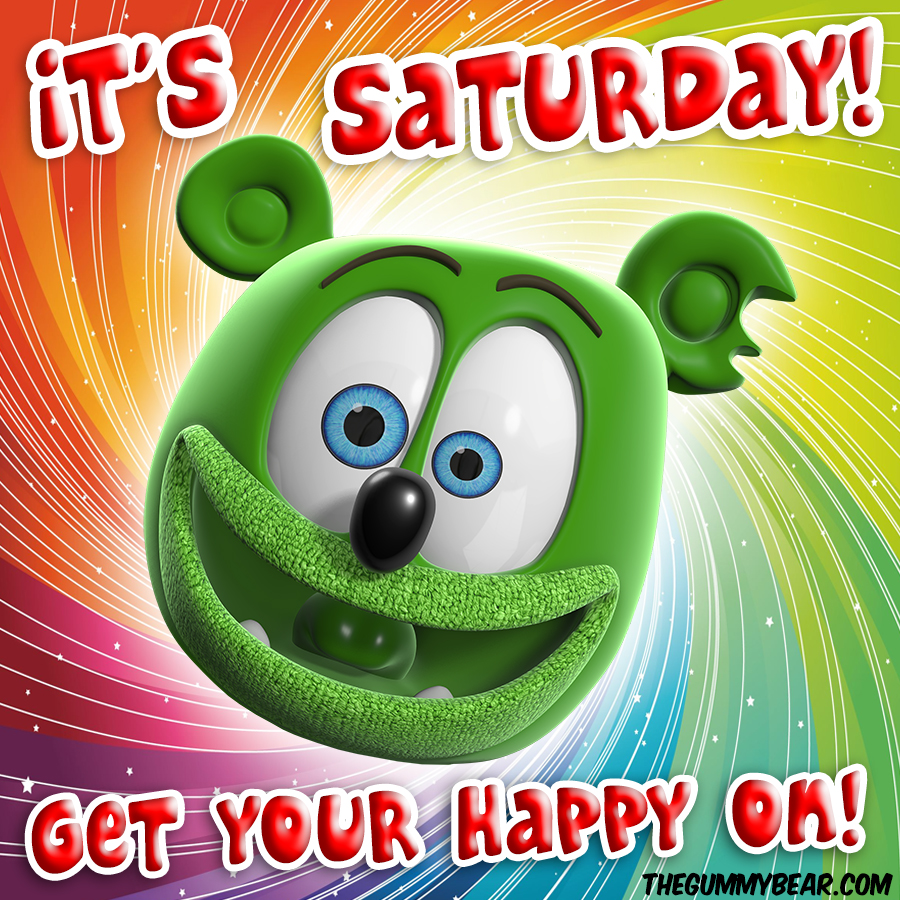 it's saturday. get your happy on