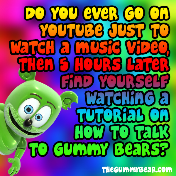talk to gummy bears