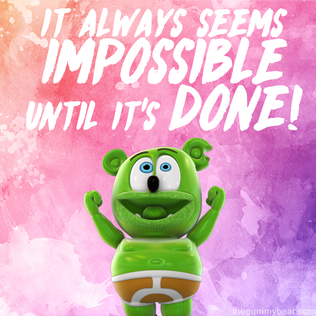 motivation monday gummy bear gummy bear show im a gummy bear i am a gummy bear inspirational meme post motivational cute adorable silly funny