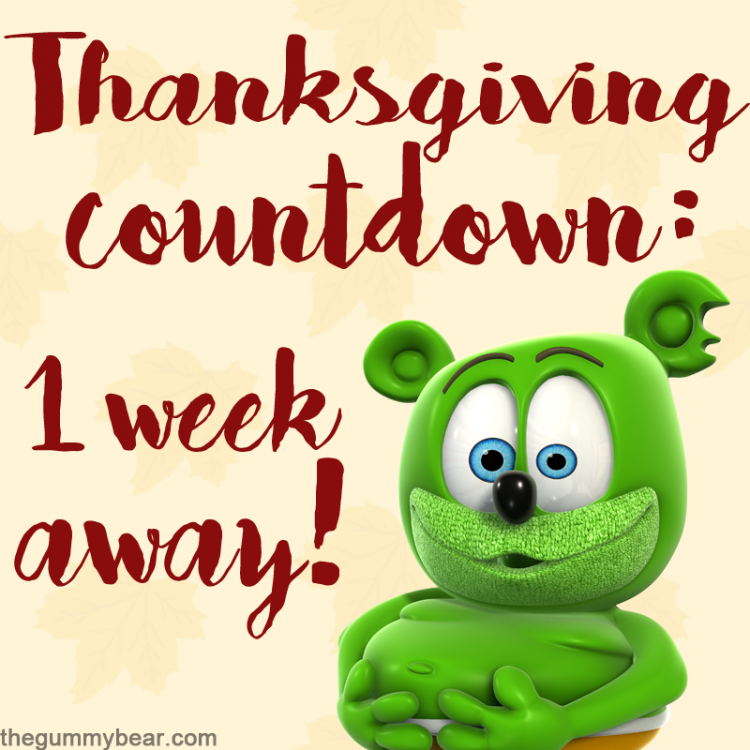 thanksgiving 2017 one week away gummy bear song gummibar and friends countdown i am a gummy bear im a gummy bear youtube youtuber holiday holidays
